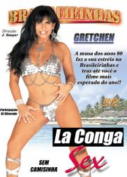 capa do filme la conga sex 115 min Gretchen   Atriz Pornô